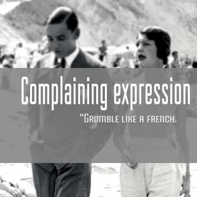 how to say complain in french