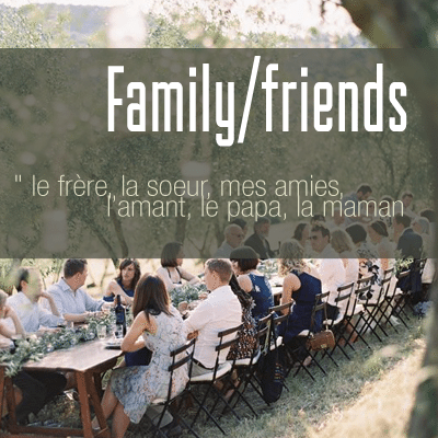 french-vocab-family-friends