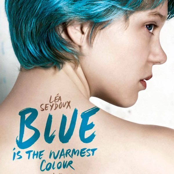 La Vie d'Adèle – Chapitres 1 & 2 (Blue Is the Warmest Color) - Directed by Abdellatif Kechiche