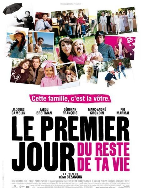 Le premier jour du reste de ta vie (The First Day of the Rest of Your Life) - Directed by Rémi Bezançon