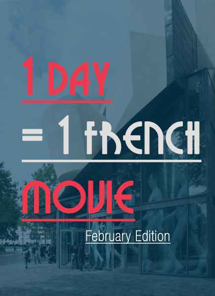 29 french movies to watch one per day february edition for 29 in french