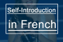 self-introduction-in-french