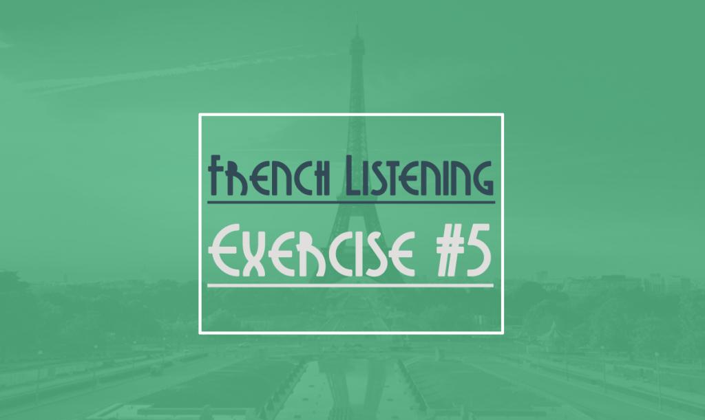 french-listening-exercise-beginner-5