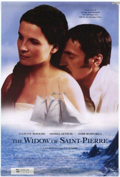 The Widow of Saint- Pierre (La Veuve de Saint-Pierre)