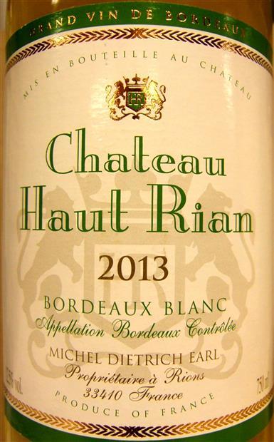 Château Haut-Rian, Bordeaux Sec, 2013