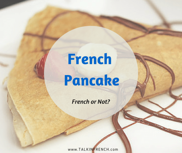 french pancake crepe FRENCH OR NOT