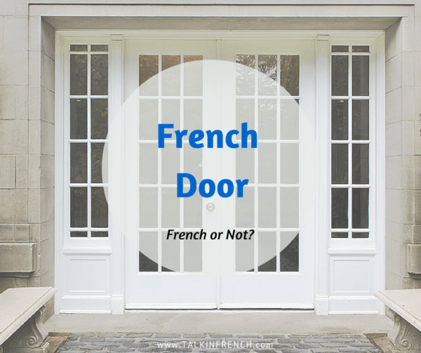 french door FRENCH OR NOT