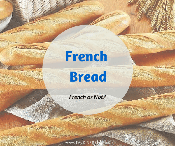 french bread FRENCH OR NOT