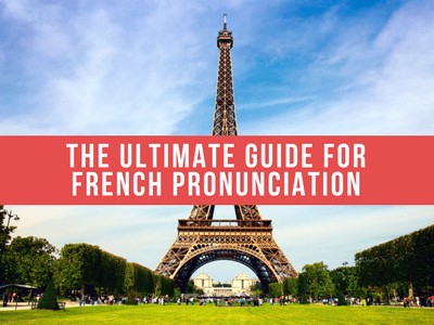 French Pronunciation Beginners Guide