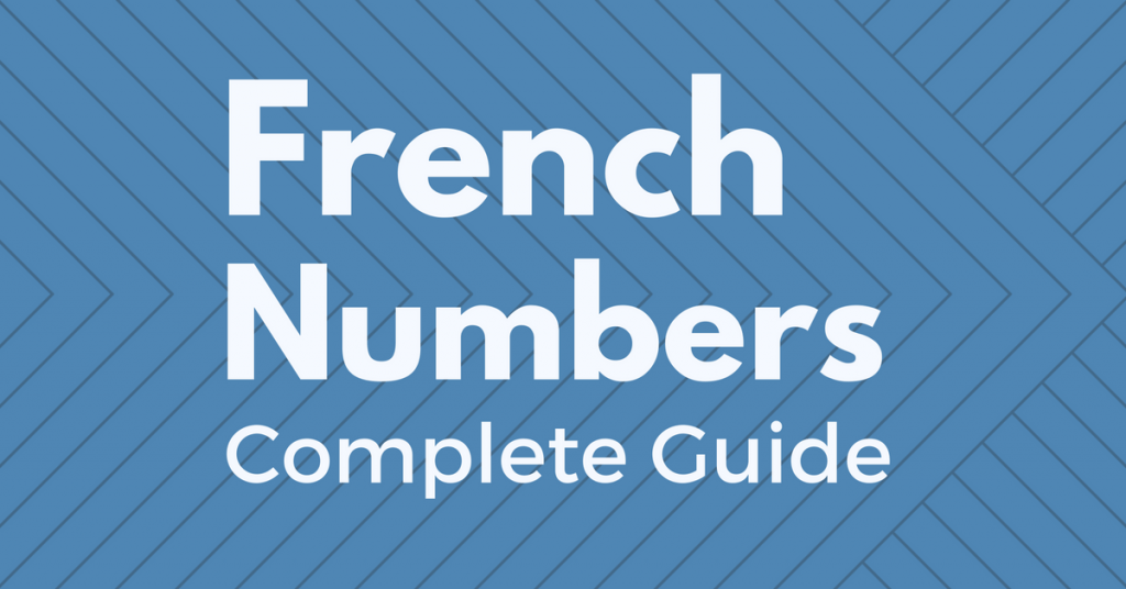 french numbers complete guide