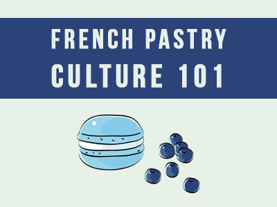 french-pastry-culture-101