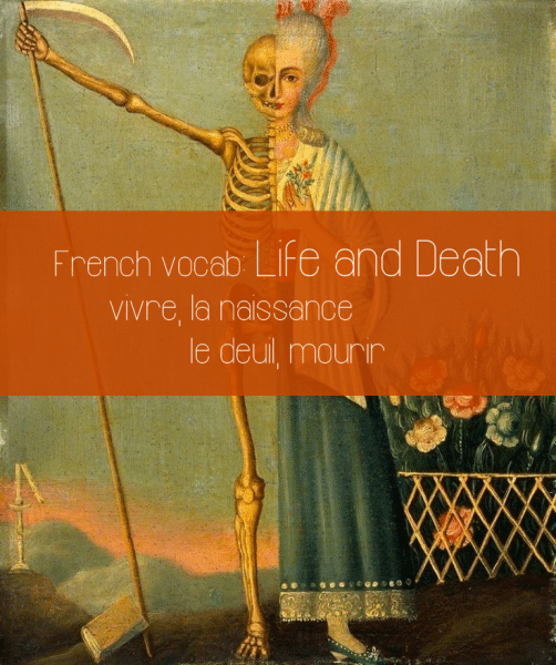 french-vocab-life-death