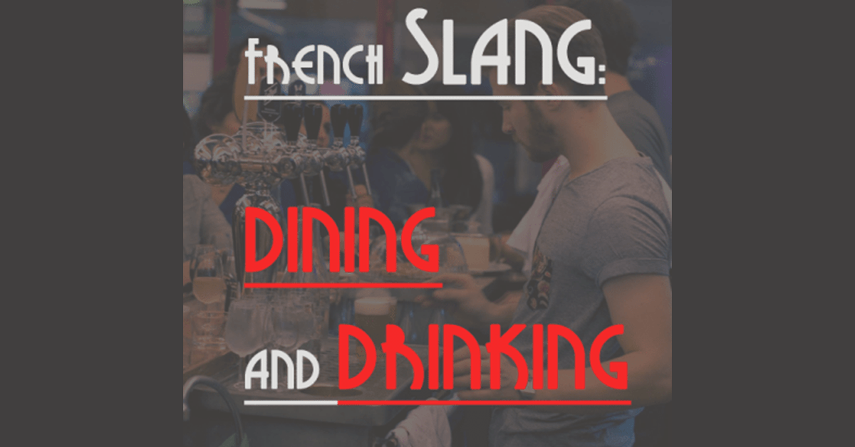 French Slang Dining and Drinking