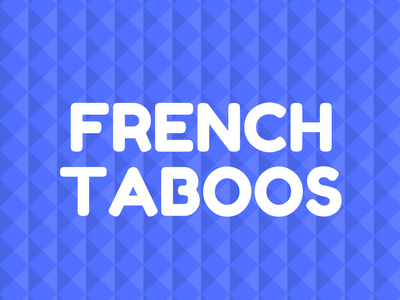 french taboos