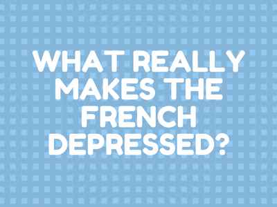what-really-makes-the-french-depressed-th