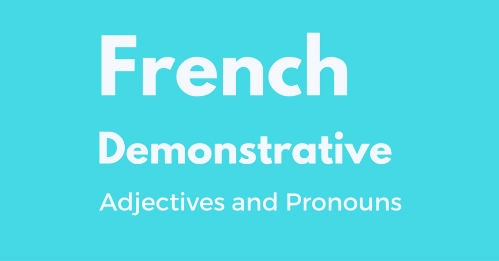 french demonstrative