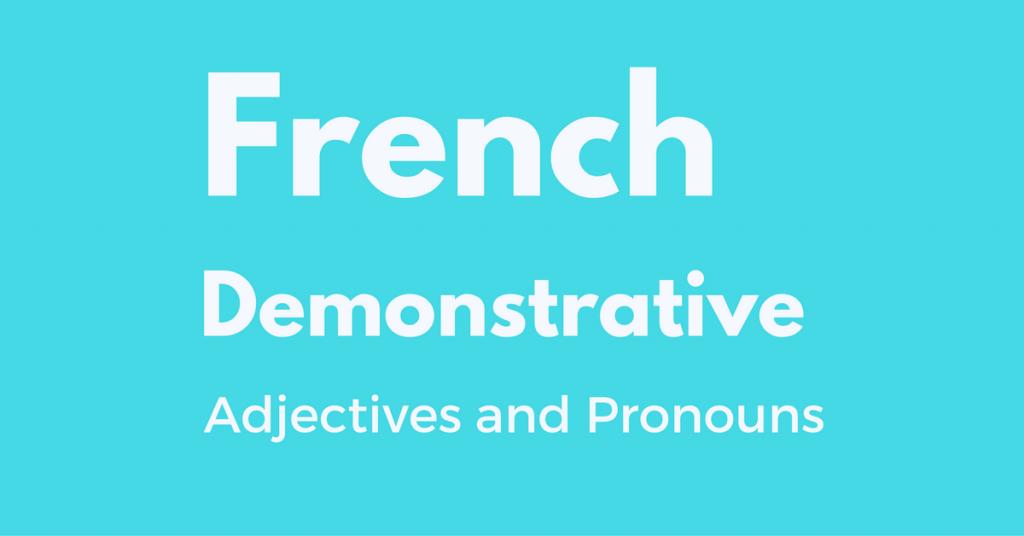 french demonstrative