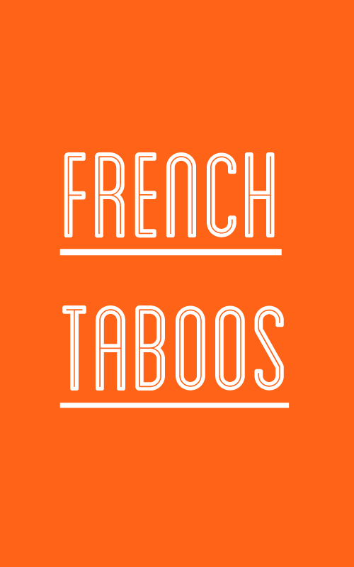 french taboo