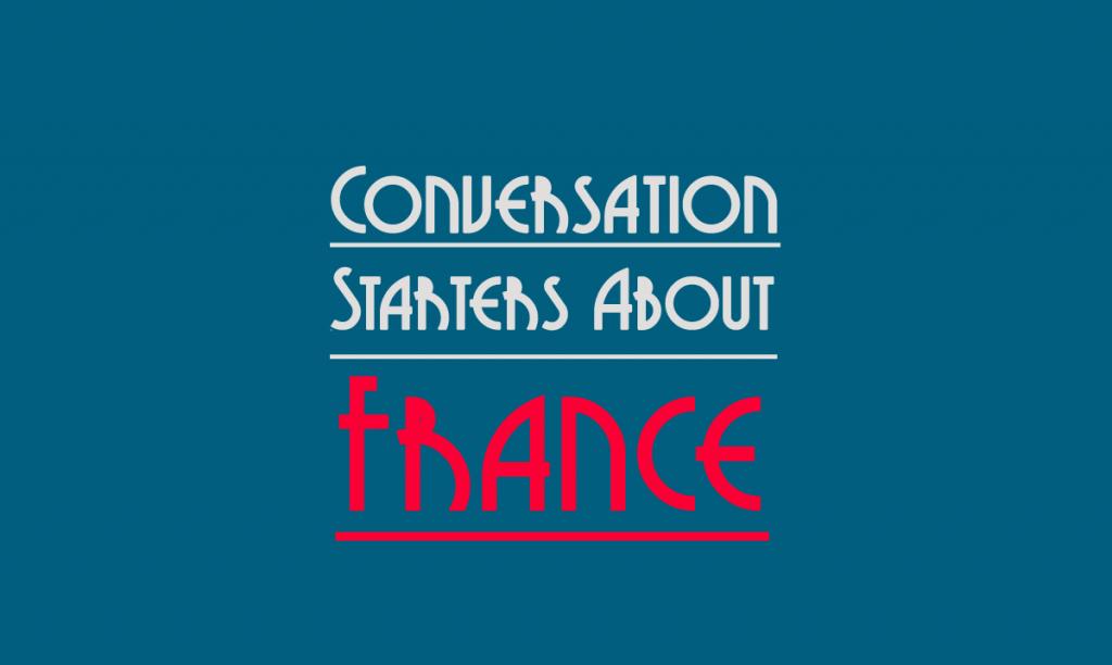 conversation starters france