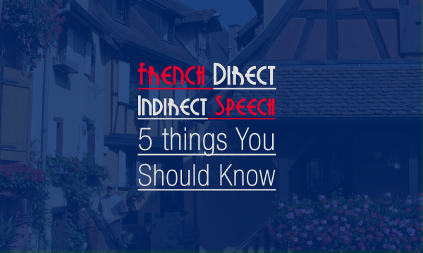 french direct indirect speech