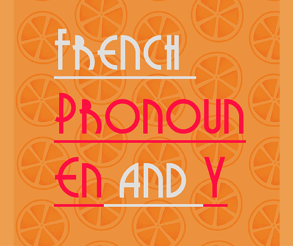 french pronouns EN and Y