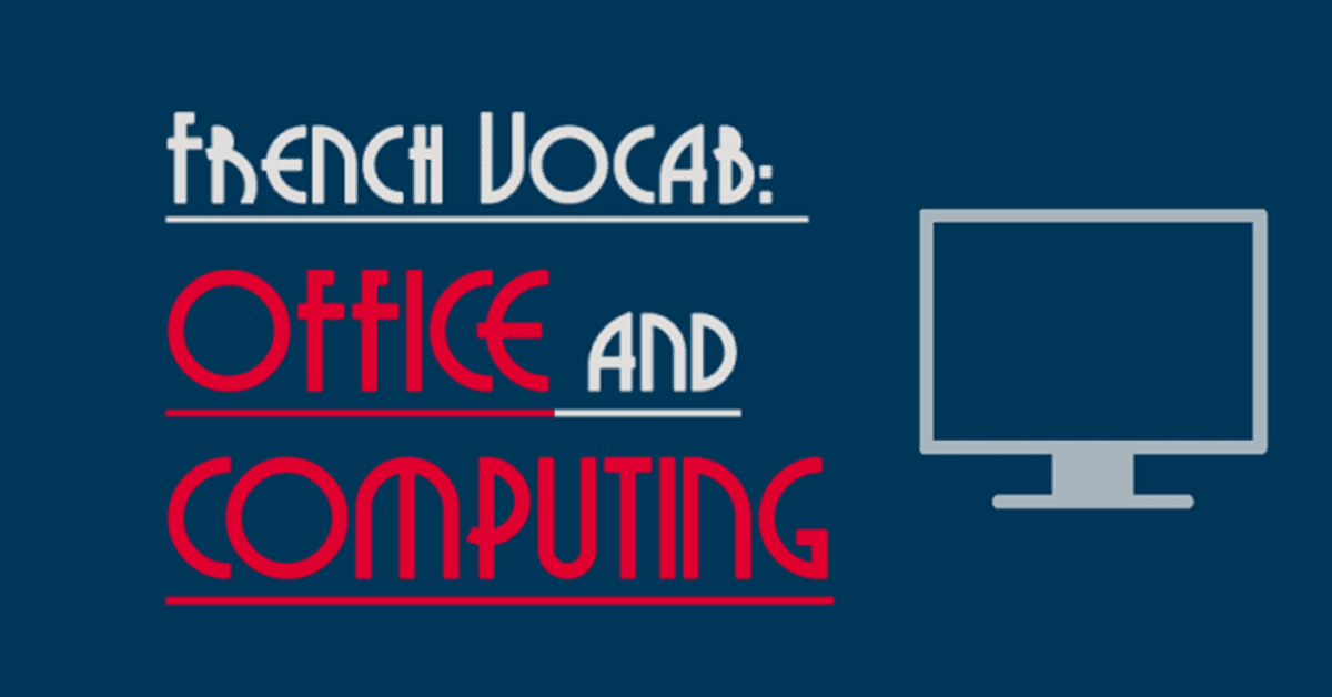 French Vocabulary Office and Computing