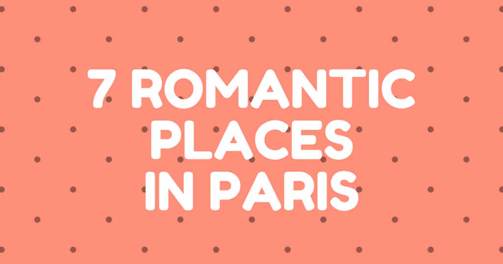 romantic-places-in-paris-fb