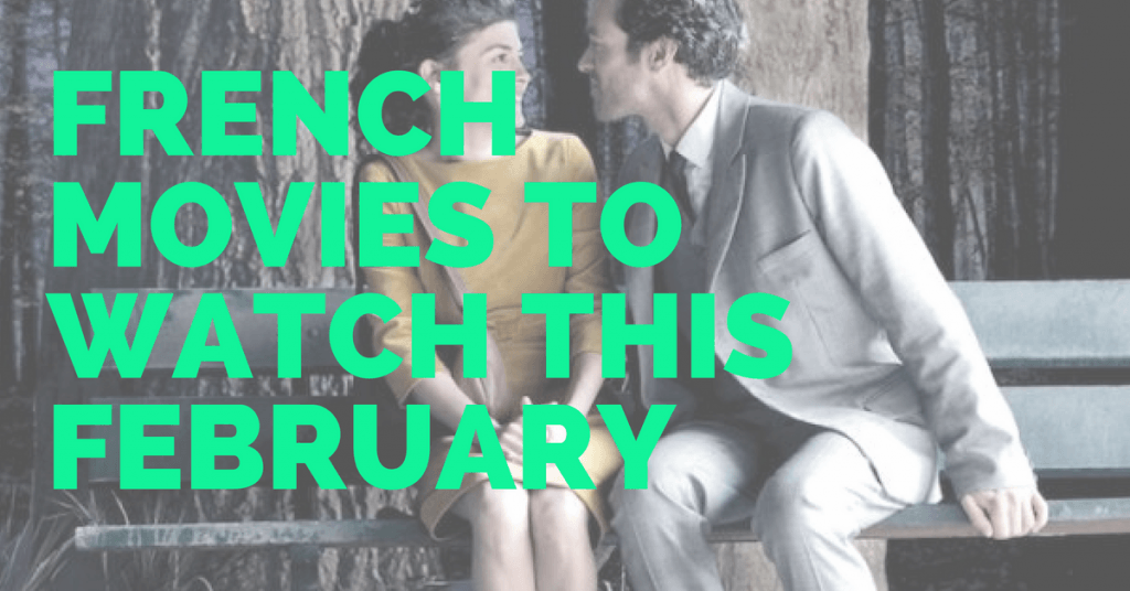 French Movies for Feb