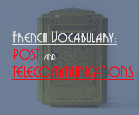 french vocabulary post telecommunications