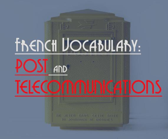french vocabulary post telecommunications