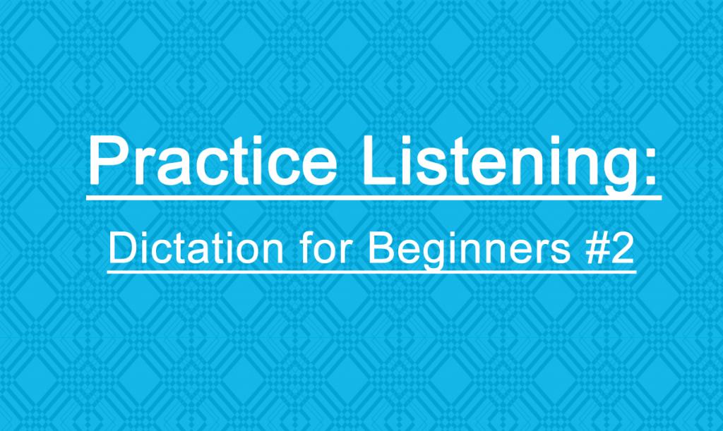 dictation-2-beginner-blog