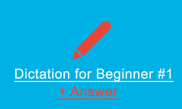 dictation-beginner-1 answer