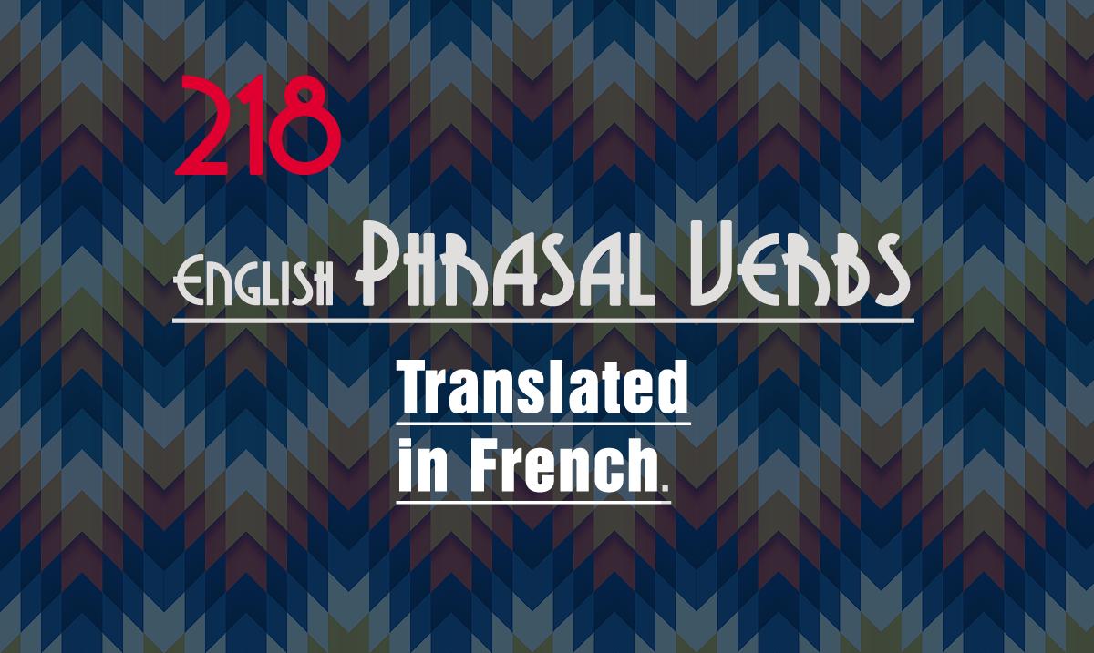 phrasal-verbs-french-english