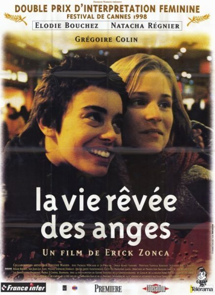 La vie rêvée des anges (The Dreamlife of Angels The Daydreams of Angels)