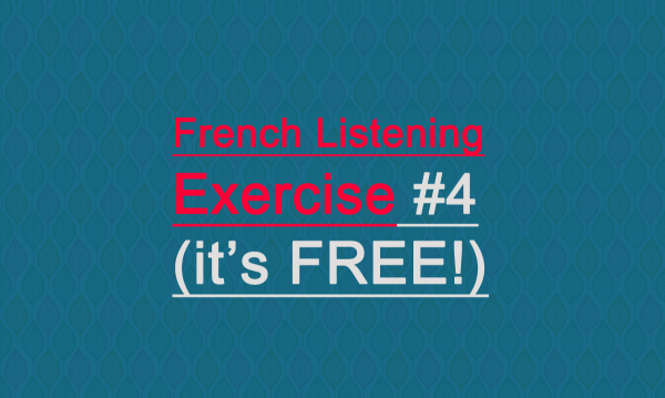 free-listening-exercices-french