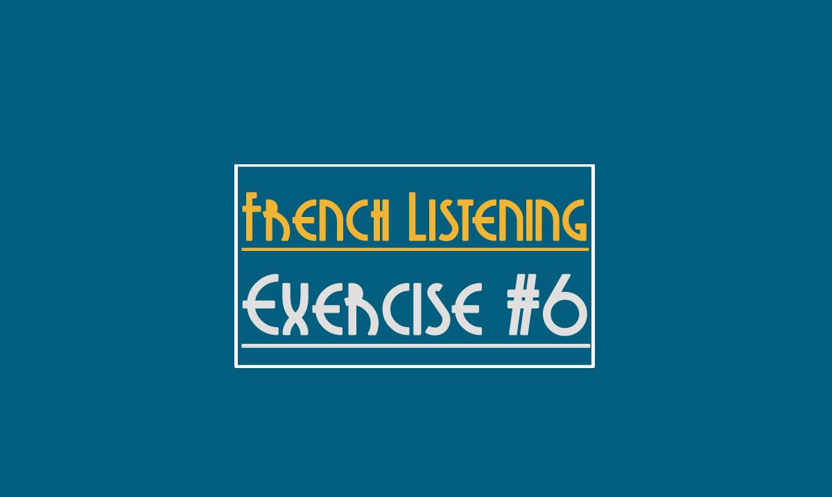french-listening-exercise-6-beginner