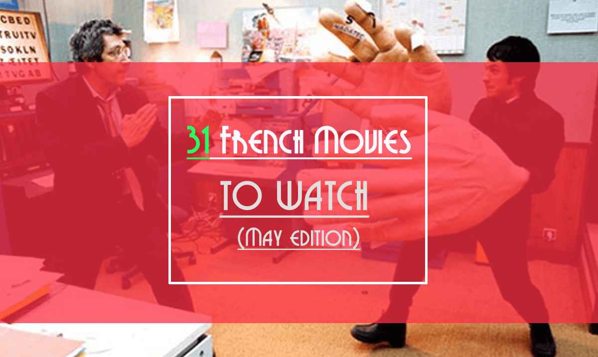 31 french movies to watch