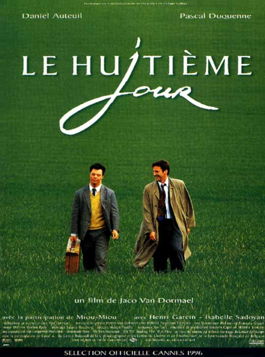 Le Huitime Jour (The Eight Day)