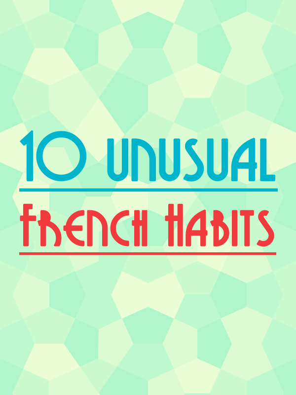 french-unusual-habits-blog