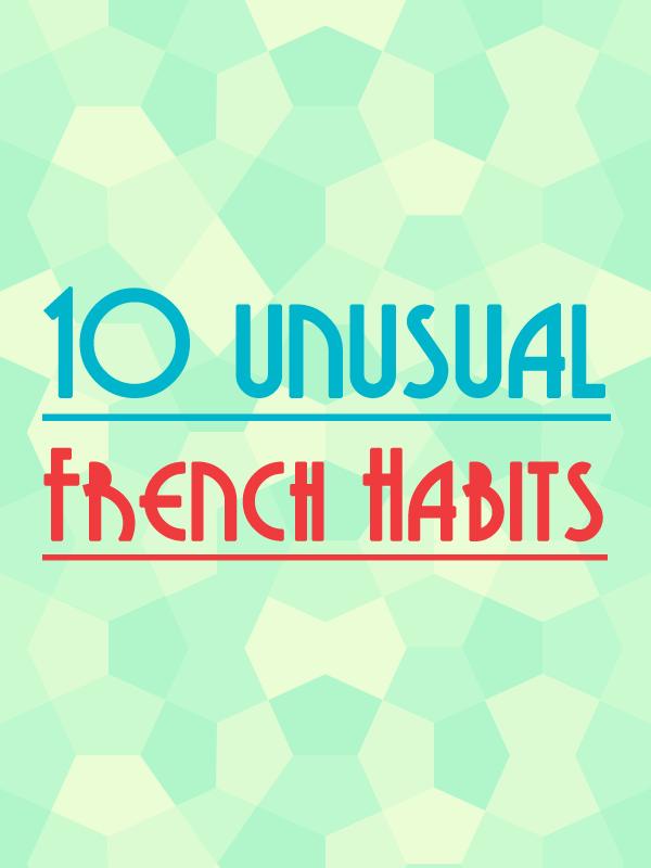french-unusual-habits-blog