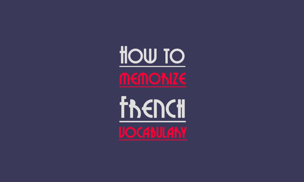 how-to-memorise french vocab