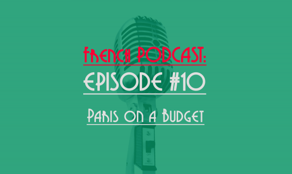 french podcast: paris on a budget