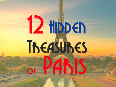 12 hidden treasures of paris