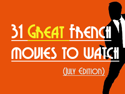 french movies july th