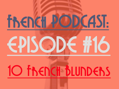 french podcast blunders