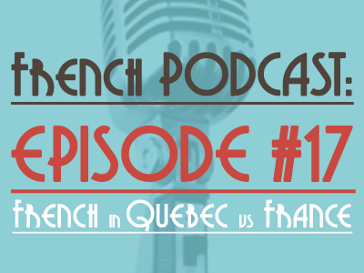 podcast-french-in-quebec-vs-france-th