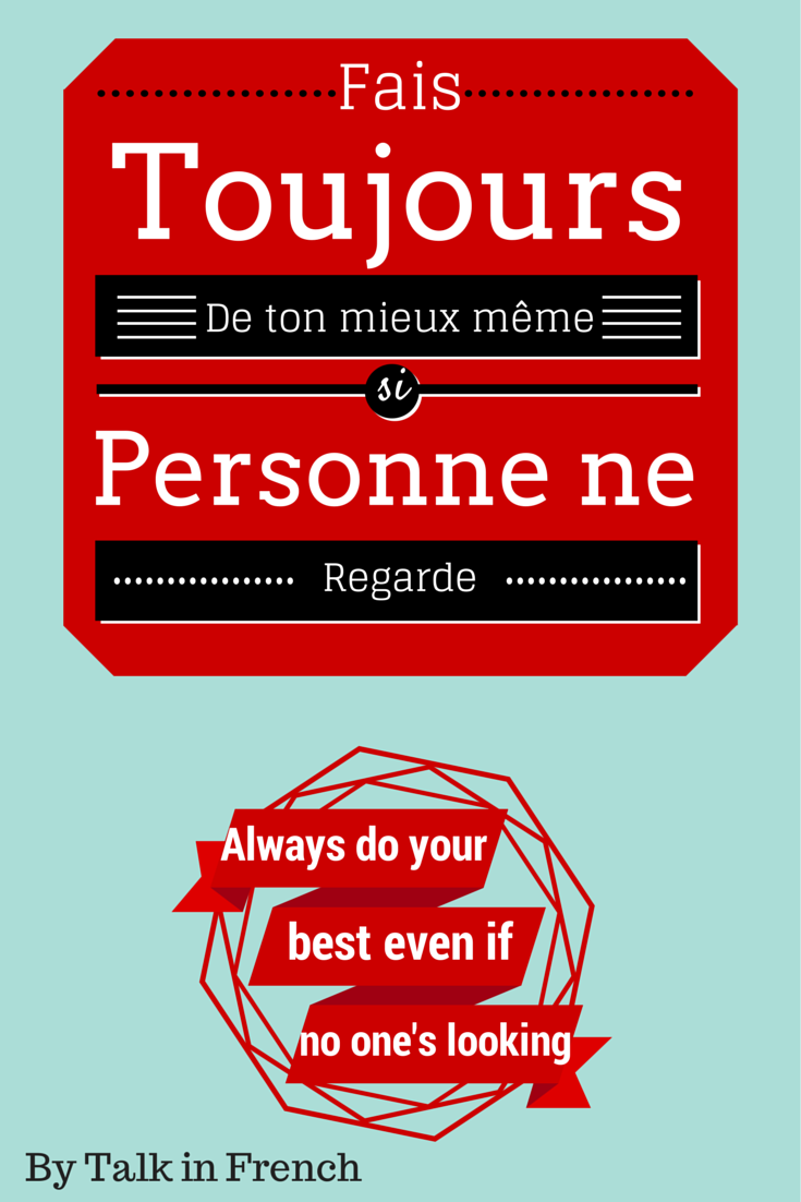 Do your best motivational french quote