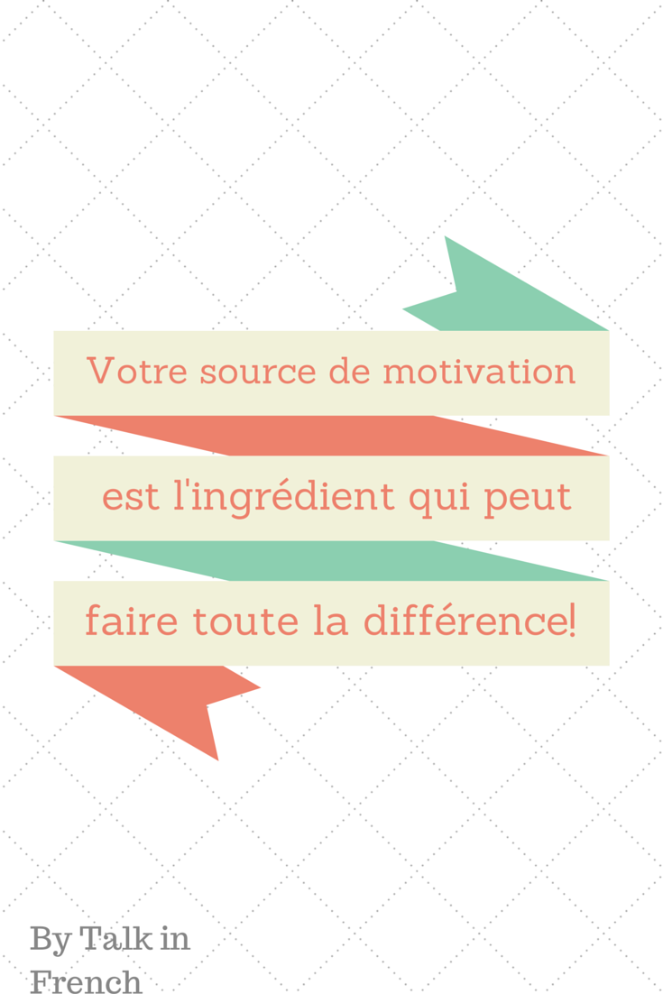 French Version of Motivation ingredient