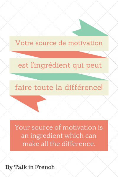 source of motivation difference french quote