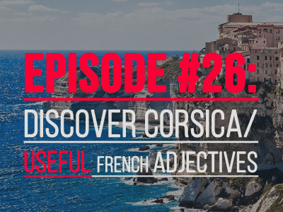 french-podcast-26-corsica-th